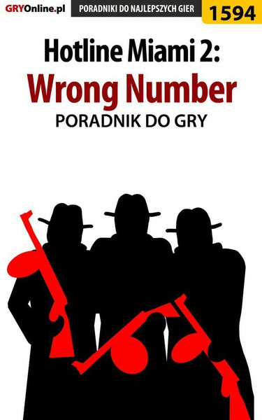 Hotline Miami 2: Wrong Number - poradnik do gry