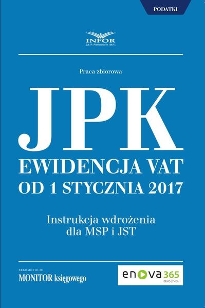 Jednolity Plik Kontrolny.Ewidencja VAT od 1 stycznia 2017