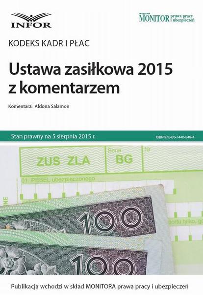 Kodeks kadr i płac Ustawa zasiłkowa 2015 z komentarzem