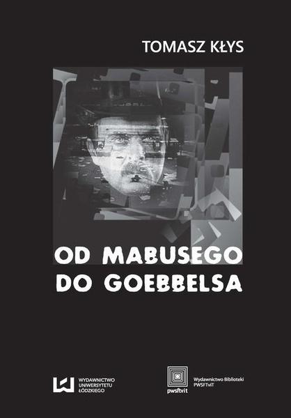 Od Mabusego do Goebbelsa