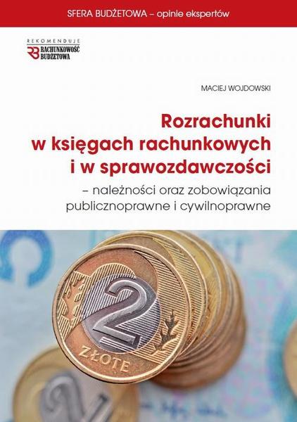 Rozrachunki w księgach rachunkowych  i w sprawozdawczości