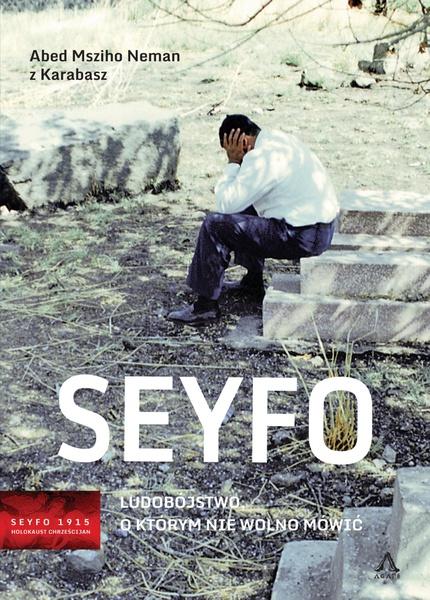 Seyfo - Ludobójstwo, o którym nie wolno mówić