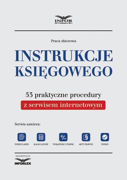 Instrukcje księgowego. 53 praktyczne procedury