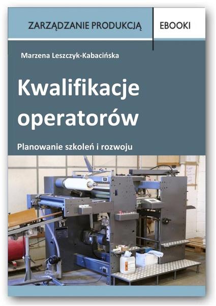Kwalifikacje operatorów - planowanie szkoleń i rozwoju
