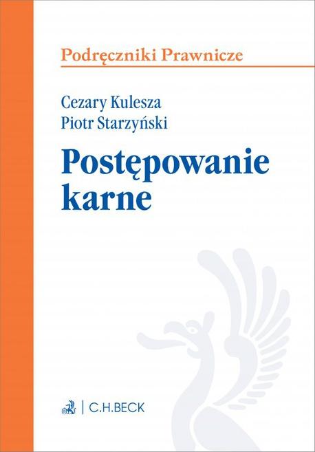 Postępowanie karne - Cezary Kulesza,Piotr Starzyński