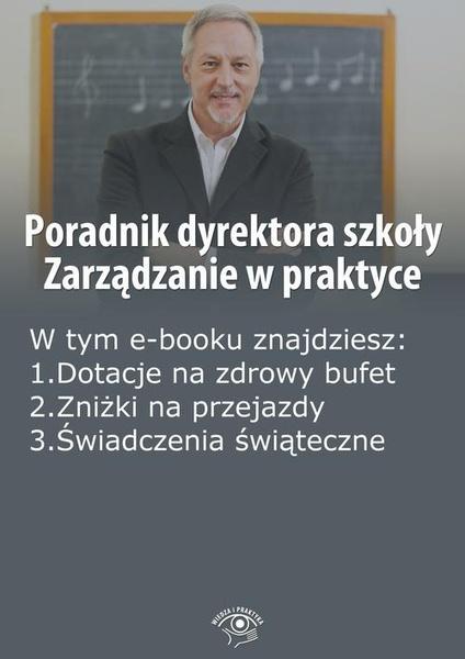 Poradnik dyrektora szkoły. Zarządzanie w praktyce, wydanie listopad 2014 r.