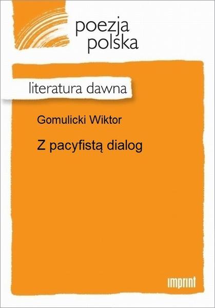 Z pacyfistą dialog