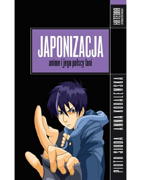 Japonizacja. Anime i jego polscy fani
