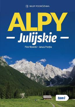 Alpy Julijskie. Tom I