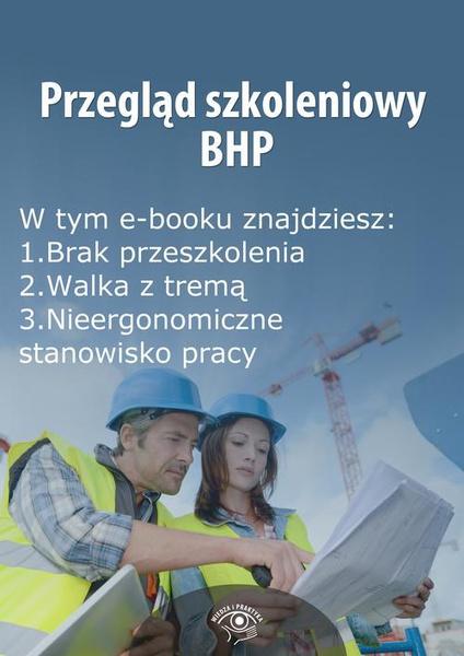 Przegląd szkoleniowy bhp, wydanie maj 2014 r.