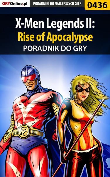 X-Men Legends II: Rise of Apocalypse - poradnik do gry