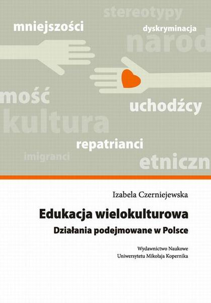 Edukacja wielokulturowa. Działania podejmowane w Polsce