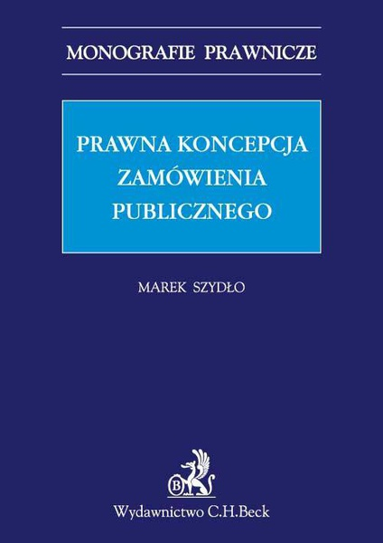 Prawna koncepcja zamówienia publicznego