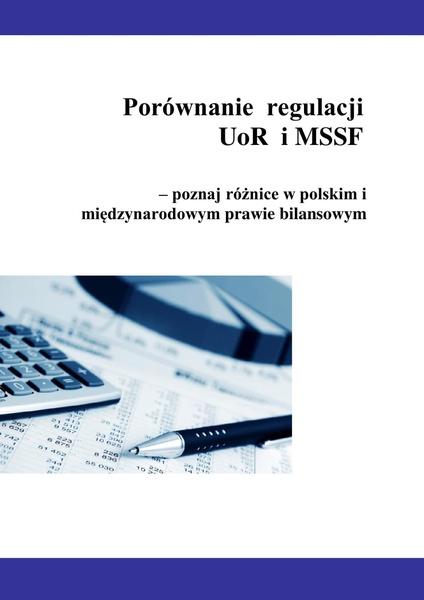 Porównanie  regulacji  UoR i MSSF - poznaj różnice w polskim i międzynarodowym prawie bilansowym