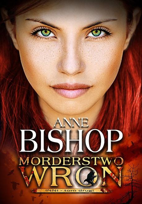 Morderstwo Wron. Tom 2. Inni - Anne Bishop