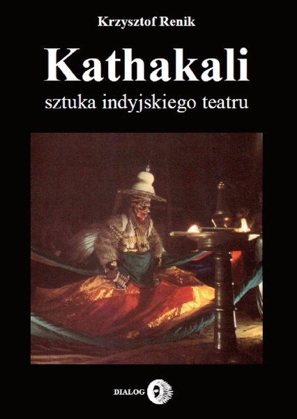 Kathakali - sztuka indyjskiego teatru