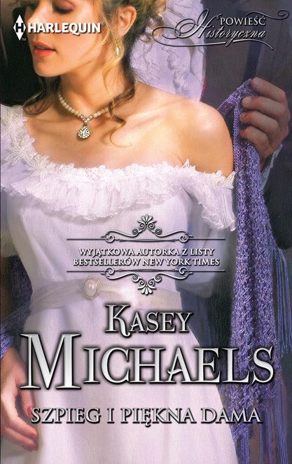 Szpieg i piękna dama - Kasey Michaels