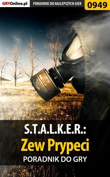 S.T.A.L.K.E.R.: Zew Prypeci - poradnik do gry
