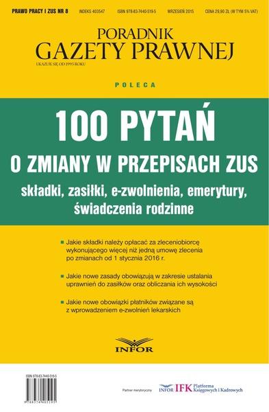 100 pytań o zmiany w przepisach ZUS. Składki, Zasiłki, e-zwolnienia, emerytury, świadczenia rodzinne.