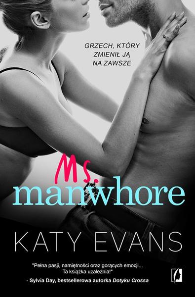 Manwhore. tom 3. Ms. Manwhore