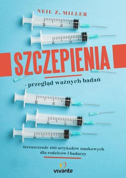 Szczepienia - przegląd ważnych badań