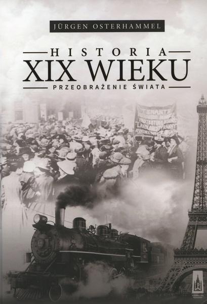 Historia XIX w. Przeobrażenie świata