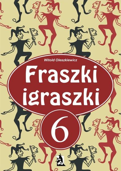 Fraszki igraszki VI