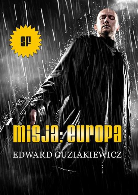 Misja: Europa - Edward Guziakiewicz
