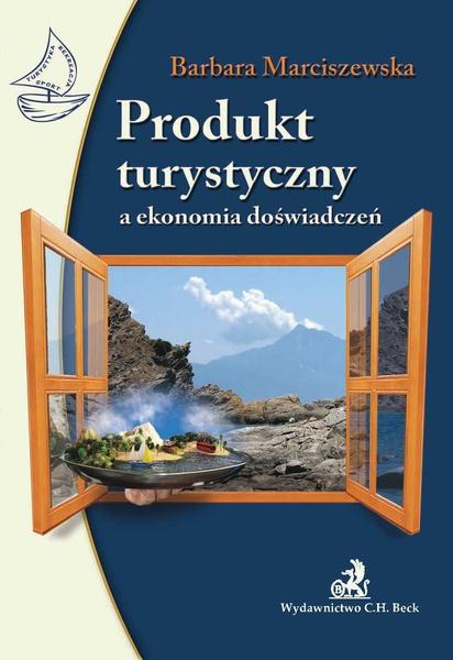 Produkt turystyczny a ekonomia doświadczeń