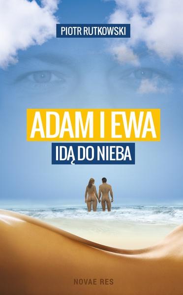 Adam i Ewa idą do Nieba