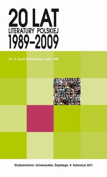 20 lat literatury polskiej 1989-2009. Cz. 2: Życie literackie po roku 1989