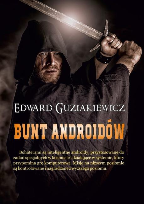 Bunt androidów - Edward Guziakiewicz