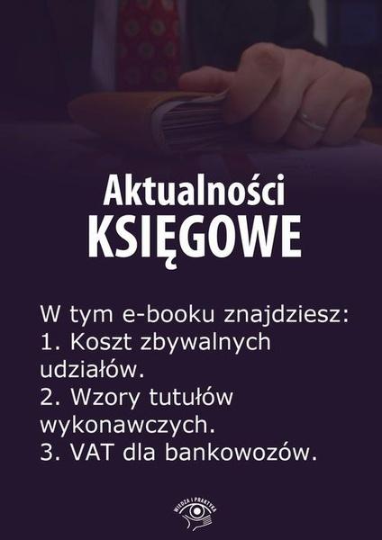 Aktualności księgowe, wydanie maj 2014 r.