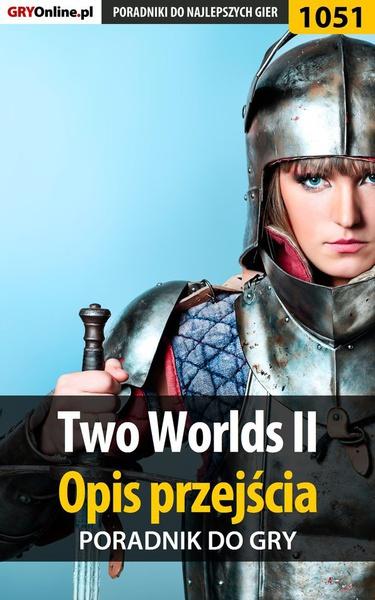 Two Worlds II - opis przejścia - poradnik do gry
