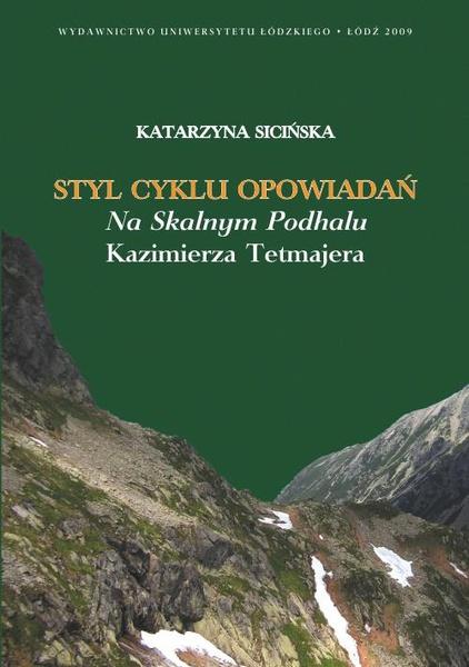 Styl cyklu opowiadań Na skalnym Podhalu Kazimierza Tetmajera