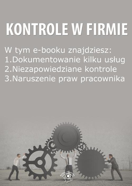 Kontrole w Firmie, wydanie październik 2014 r.