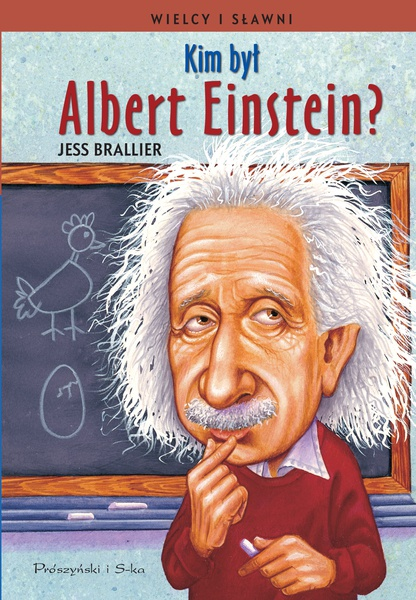 Kim był Albert Einstein ?