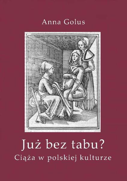 Już bez tabu? Ciąża w polskiej kulturze