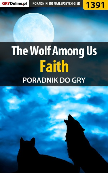 The Wolf Among Us - Faith - poradnik do gry