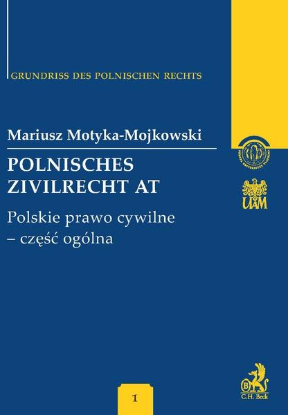 Polnisches Zivilrecht AT. Polskie prawo cywilne - część ogólna Band 1