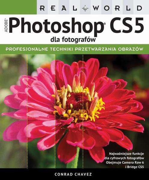 Real World Adobe Photoshop CS5 dla fotografów
