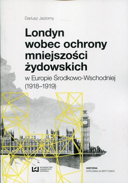 Londyn wobec ochrony mniejszości żydowskich