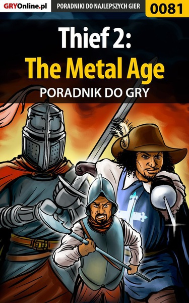 Thief 2: The Metal Age - poradnik do gry