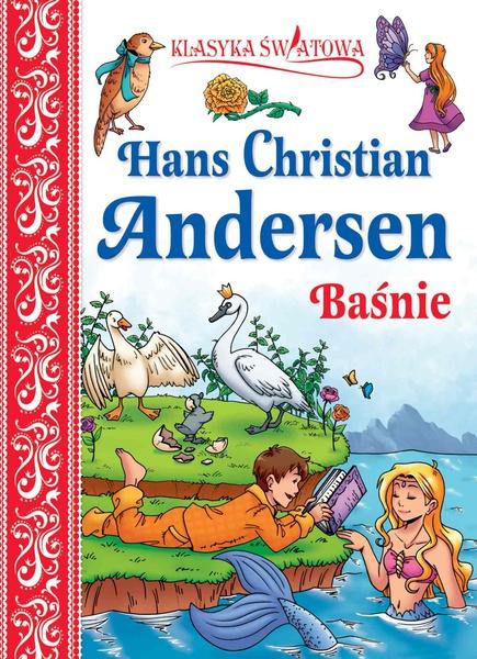 Klasyka światowa. H.Ch. Andersen Baśnie