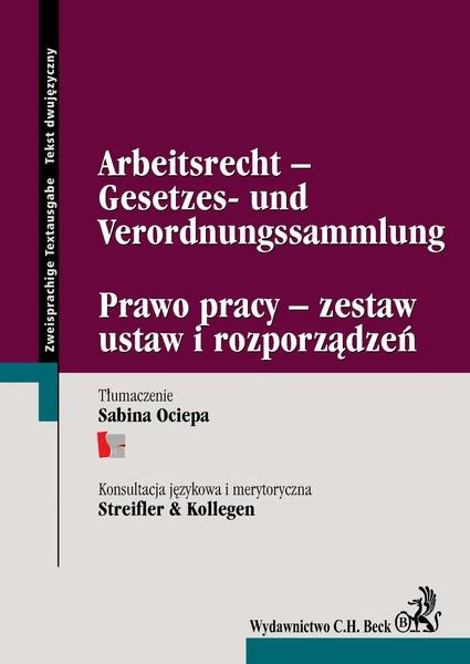 Arbeitsrecht -Gesetzes- und Verordnungssammlung Prawo pracy - zestaw ustaw i rozporządzeń