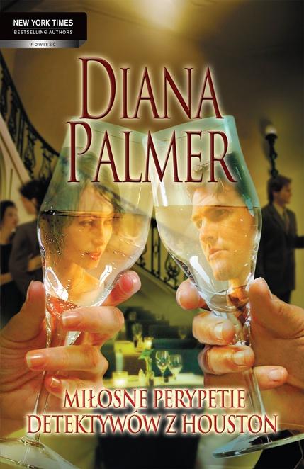 Miłosne perypetie detektywów z Houston - Diana Palmer
