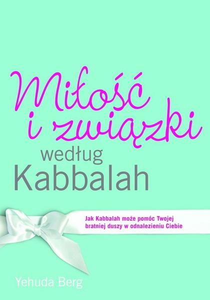 Miłość i związki według Kabbalah