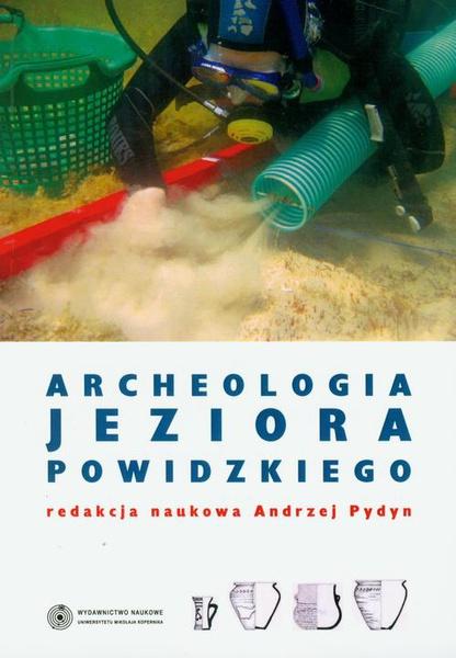 Archeologia Jeziora Powidzkiego