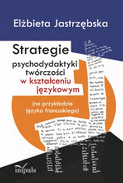 Strategie psychodydaktyki twórczości w kształceniu językowym