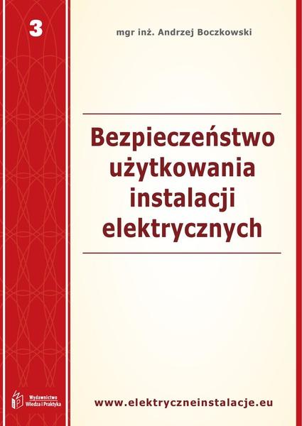 Bezpieczeństwo użytkowania instalacji elektrycznych